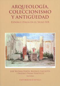 Arqueologia coleccionismo y antiguedad