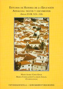 Estudios de historia de la educacion andaluza. textos y docu