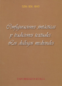Configuraciones sintacticas y tradiciones textuales