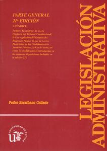 Legislacion administrativa parte general 22ª ed.