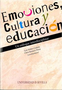 Emociones cultura y educacion. un enfoque interdisciplinar