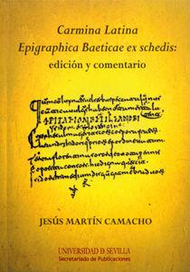 Carmina latina epigraphica baeticae ex schedis. ed.comentada