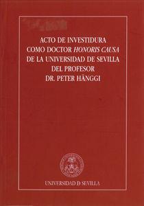 Acto investidura doctor honoris causa dr peter hanggi
