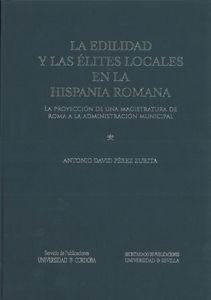 Edilidad y las elites locales en la hispania romana,la