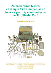 Desenterrando tesoros en el siglo xvi