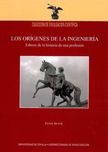 Origenes de la ingenieria esbozo de la historia de profesion