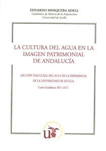 Cultura del agua en la imagen patrimonial de andalucia,la