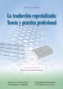 Traduccion especializada. teoria y practica profesional