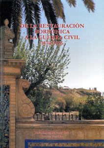 De la restauracion borbonica a la guerra civil 1874-1936