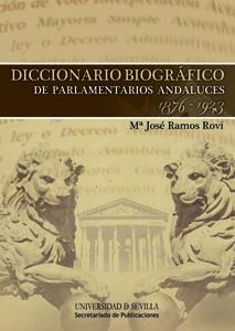 Diccionario biografico de parlamentarios andaluces 1876 192