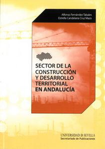Sector de la construccion y desarrollo territorial andaluci