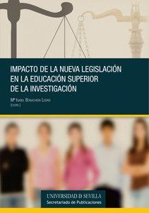 Impacto de la nueva legislacion en la educacion superior y