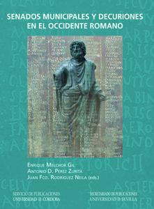 Senados municipales y decuriones en el occidente romano