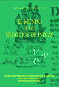 Mundo de los negocios de indias,el