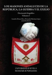 Masones andaluces 2 vol republica la guerra y el exilio,los