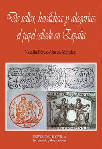 De sellos heraldica y alegorias el papel sellado en españa
