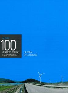 Album 100 grandes presas en andalucia