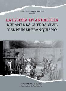 Iglesia en andalucia durante la guerra civil y primer franq