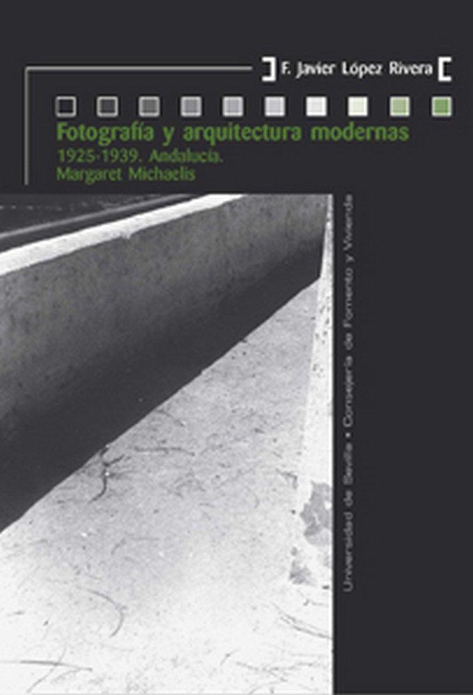 Fotografia y arquitectura modernas