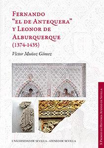 Fernando el de antequera y leonor de alburquerque 1374
