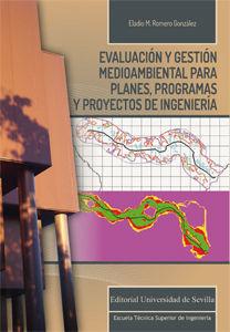 Evaluacion y gestion medioambiental para planes programas