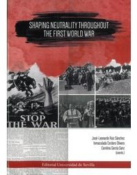 Shaping neutrality throughout the fisrt world war