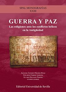 Guerra y paz religiones ante conlictos belicos antiguedad
