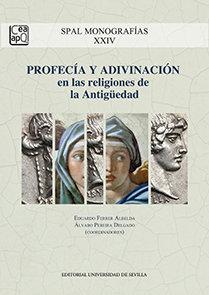 Profecia y adivinacion en las religiones de la antiguedad