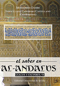 Saber en al-andalus. textos y estudios, vi,el
