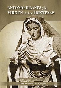Antonio illanes y la virgen de las tristezas