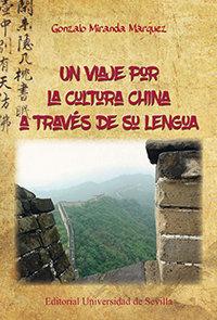 Un viaje por la cultura china a traves de su lengua
