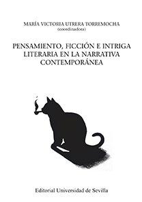 Pensamiento ficcion e intriga literaria en la narrativa co