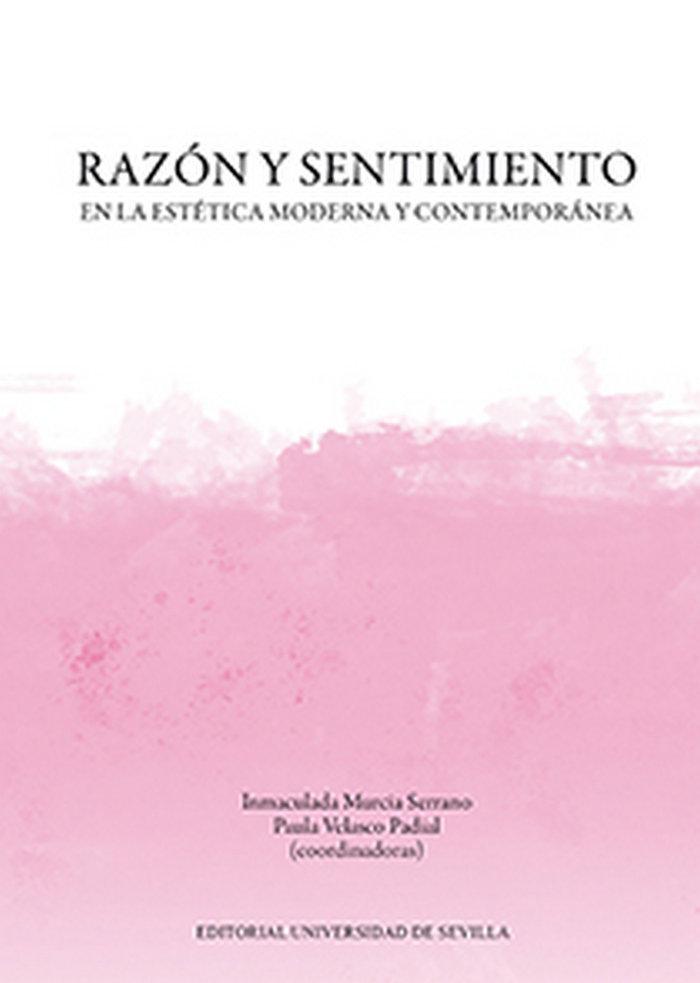 Razon y sentimiento en la estetica moderna y contemporanea