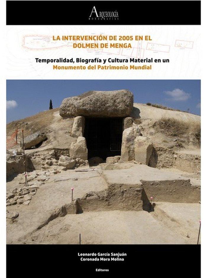 La intervencion de 2005 en el dolmen de menga