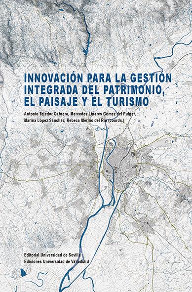 Innovacion para la gestion integrada del patrimonio, el pais