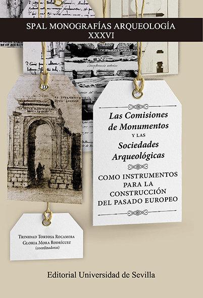 Las comisiones de monumentos y las sociedades arqueologicas