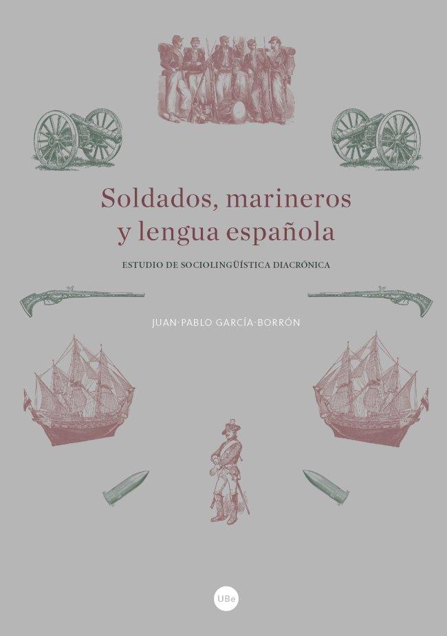 Soldados, marineros y lengua española