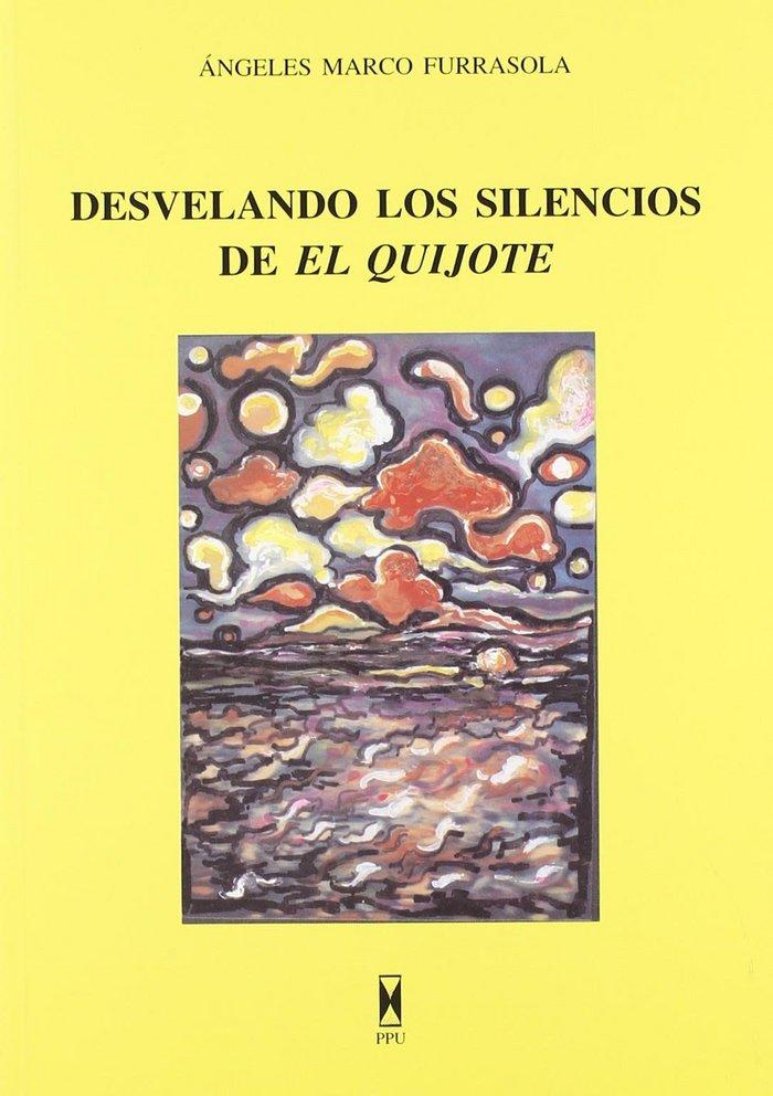 Desvelando los silencios de el quijote