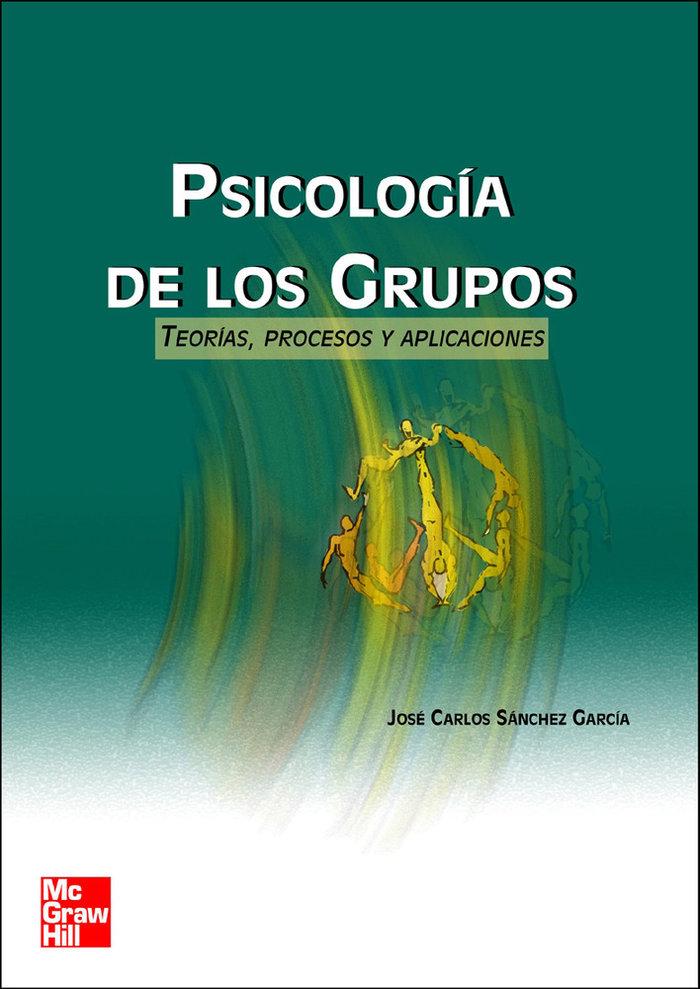 Sicologia de los grupos teorias procesos aplicaciones