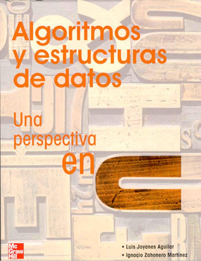 Algoritmos y estructuras de datos una perspectiva en u