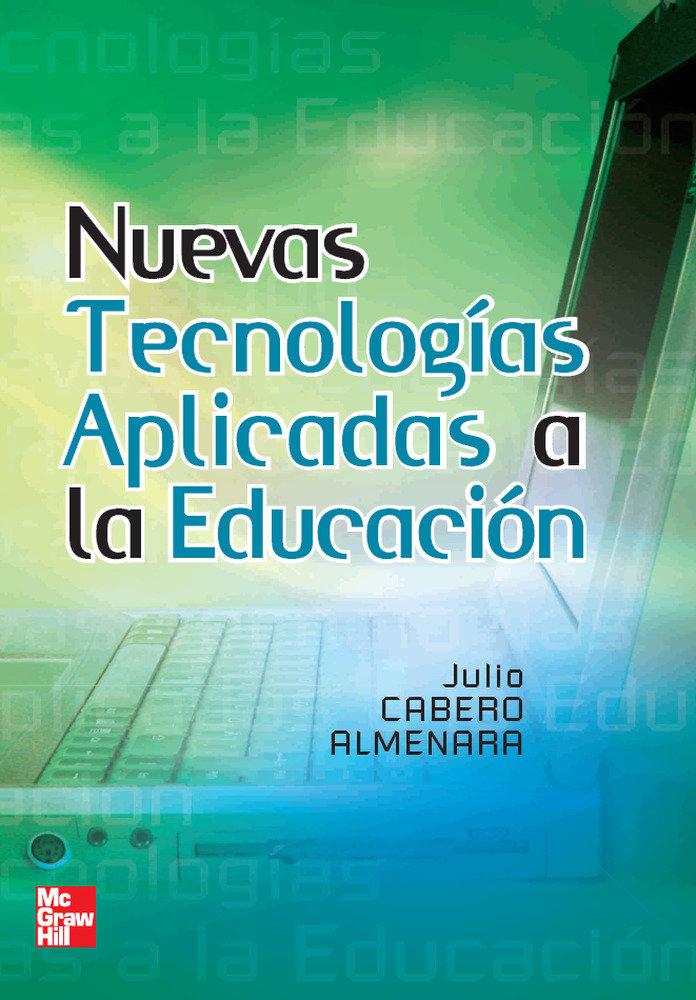 Nuevas tecnologias aplicadas a la educacion