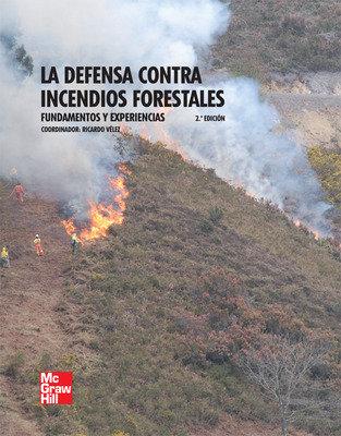 Defensa contra incendios forestales 2 ed,la
