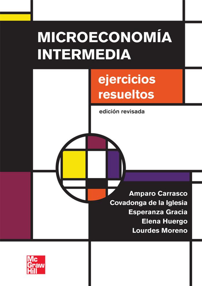 Microeconomia intermedia ejercicios resueltos ed revisada