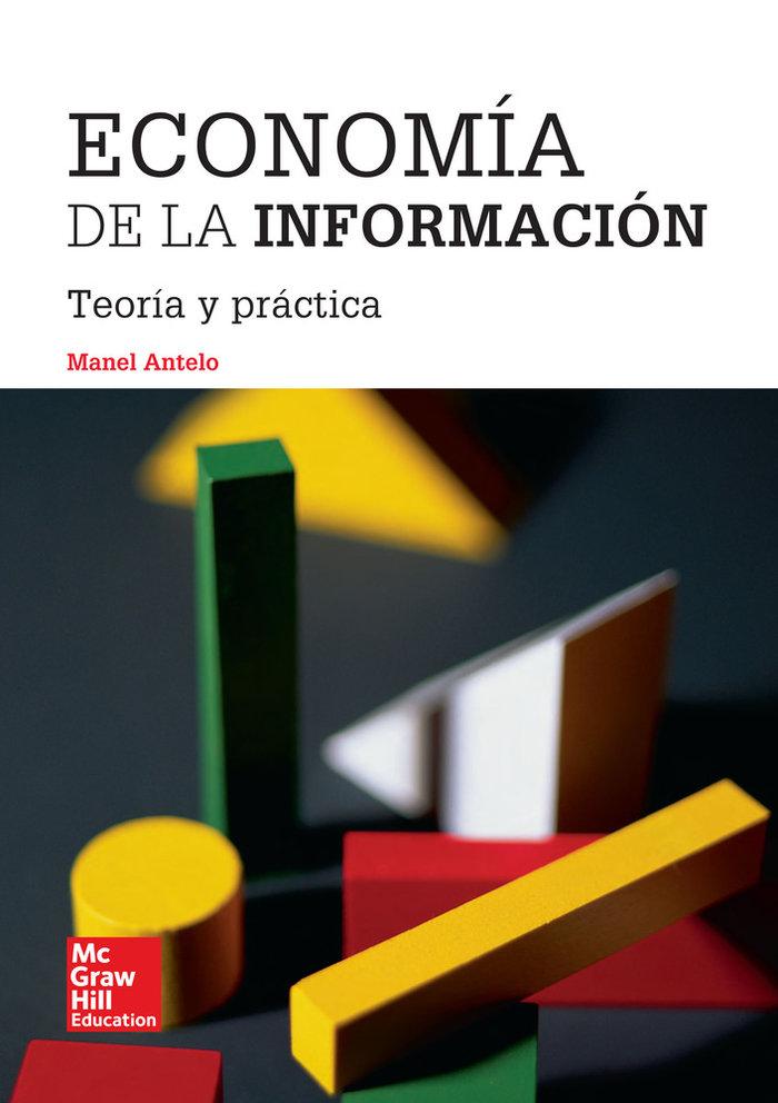Economia de la informacion: teoria y practica