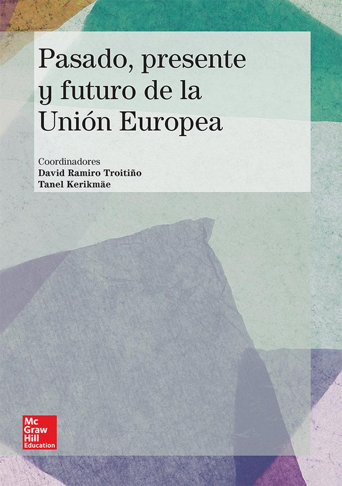 Union europea: pasado presente y futuro
