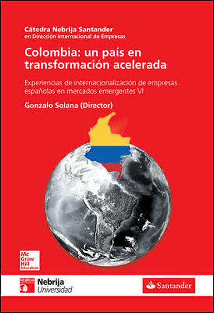 Colombia: un pais en transformacion acelerada