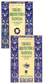 Ceramica arquitectonica valenciana : los azulejos de serie (