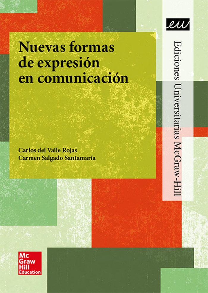 La nuevas formas de expresion en comunicacion.