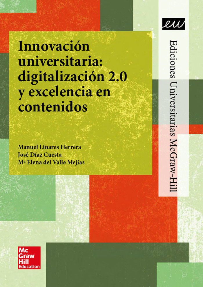 La innovacion universitaria: digitalizacion 2.0 y excelencia