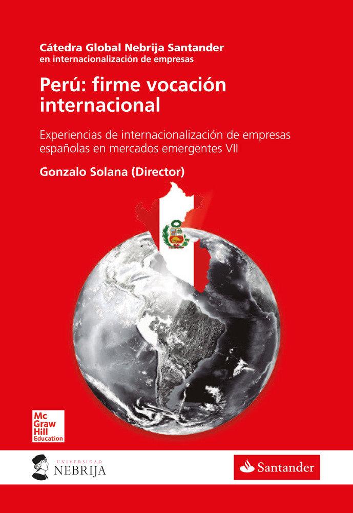 Peru: firme vocacion internacional